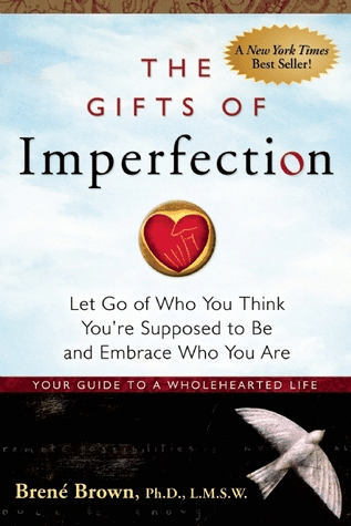 the gifts of imprefection